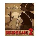 Dr. Neubauer | Desperado 2
